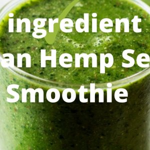 2 ingredient Hemp Seed Smoothie Recipe